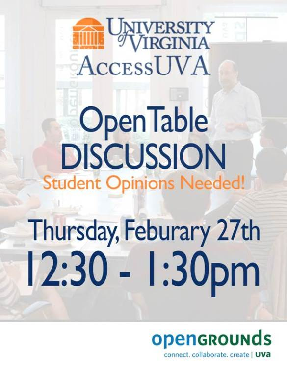 AccessUVA OpenTable Discussion 2/27 12:30-1:30 pm